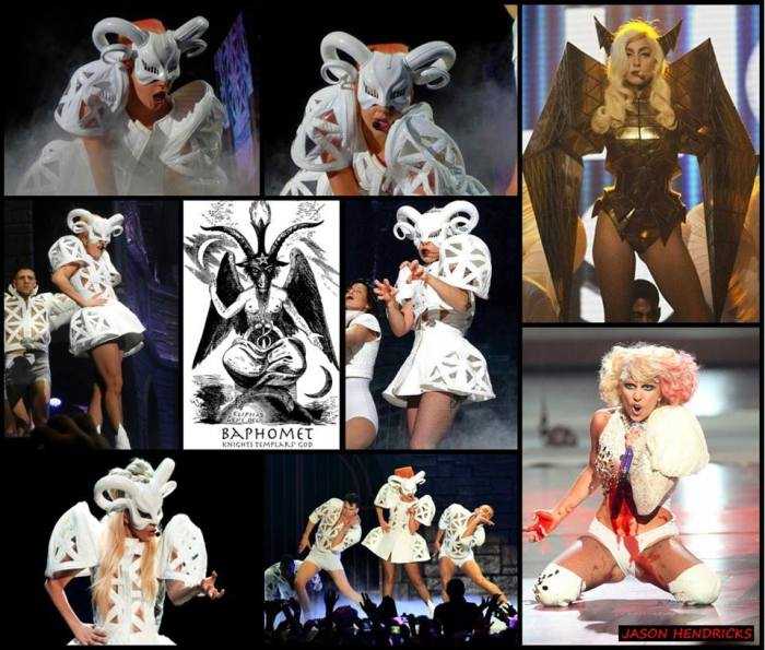 "Here you see music artist Lady Gaga"" shown wearing a "" BAPHOMET"" along with DEMON/FALLEN ANGEL apparel while performing at multiple cities while on tour. Baphomet is a term originally used to describe an idol or other deity that the Knights Templar which were Freemason's predecessors who were accused of worshiping, and subsequently incorporated into disparate occult and mystical traditions. Baphomet is connected with Satanism as well, primarily due to the adoption of it as a symbol by the Church of Satan."