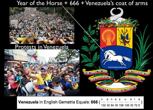 Mark Gray 3-2-2014: It's as if the Universe has sprinkled symbols and numbers across the globe that can be followed like a code. Protests in Venezuela - 18 Dead The Coat of Arms of Venezuela  - THE WHITE HORSE Venezuela = 666 in Gemetria.