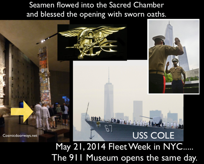 Mark Gray: Seamen flowed into the Sacred Chamber and blessed the opening with sworn oaths. The greatest Ceremonies are not done in Private. May 21st was a Special Day. In Ancient Rome on May 21st the God Vejovis was worshipped. On May 21st, 2014 the USS Cole and other US Navy Ships docked in New York Harbor, where thousands of Seamen were released into the city. On May 21st the 911 Museum was opened.... Many Seamen were present during the opening days of the 911 Museum, where Ceremony and Ritual were performed. 17 Men died in the USS Cole Bombing, which was the beginning of 9/11. At the 911 Memorial 17 Men Swore Oaths. USS Cole 67 Pharaoh = 67 Soul = 67 Hiram Abif = 67 Satanic = 67 Water = 67 Alchemy = 67 Black Death = 67