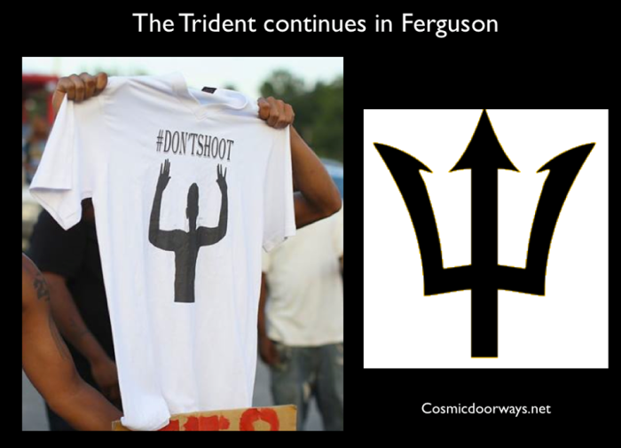 "8-21-2014: Mark Gray -  The ""symbolism"" of the Trident continues, now in Ferguson Missouri."