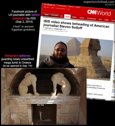 9-2-2014: Sean Odahl -  Follow the ritual. Two beheadings. Two headless sphynx at the entrance to the Lion's Tomb soon to be opened. The Lion King.